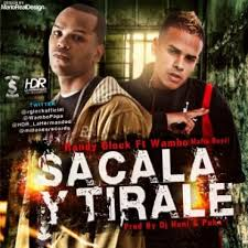 Randy Glock Ft. Wambo - Sacala Y Tirale MP3