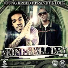Randy Glock Ft. Young Breed - Money All Day MP3