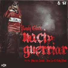 Randy Glock - Pa Guerriar Naci MP3