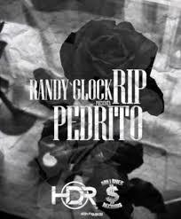 Randy Glock - Rip Pedrito MP3