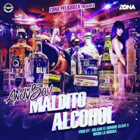 Andy Boy - Maldito Alcohol MP3