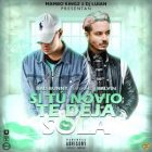 Bad Bunny Ft. J Balvin - Si Tu Novio Te Deja Sola MP3