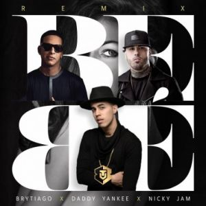 Brytiago Ft. Daddy Yankee, Nicky Jam - Bebe Remix MP3