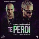 Casper Magico Ft. Kendo Kaponi - Te Perdi MP3