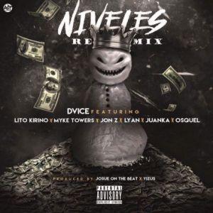 Dvice Ft. Lito Kirino, Myke Towers, Jon Z, Lyan, Juanka, Osquel - Niveles Remix MP3