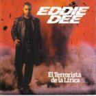 Eddie Dee - El Terrorista De La Lirica (2000) MP3