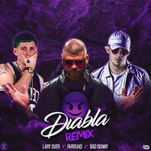 Farruko Ft. Lary Over, Bad Bunny - Diabla Remix MP3