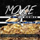 Fuego Ft. An1mala, Messiah, Mark B, Mozart La Para Y Mas - La Movie Siempre En Play Remix MP3
