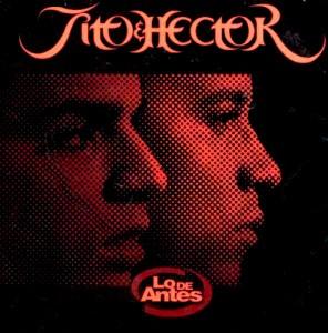 Hector Y Tito - Lo De Antes (2002) Album