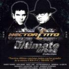 Hector Y Tito - The Ultimate Urban Collection (2007) Album