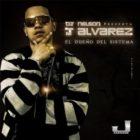 J Alvarez - El Dueño Del Sistema (2009) Album