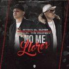 Jetson El Super Ft. Osquel The Profecy - No Me Llores MP3