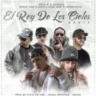 Kris-R Ft. Jungle, Guelo Star, Endo, John Bori, Chyno Nyno - El Rey De Los Cielos Remix MP3