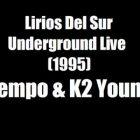 Tempo & K2 Young - Lirios del Sur Underground Live (1995) Album