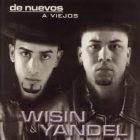 Wisin Y Yandel - De Nuevos A Viejos (2001) Album