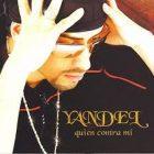 Yandel - Quien Contra Mi (2003) Album