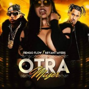 Ñengo Flow Ft. Bryant Myers - Otra Mujer MP3