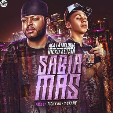 ACA La Melodia Ft. Nicko Altain - Sabia Mas MP3