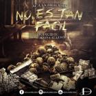ACA La Melodia - No Es Tan Fácil MP3