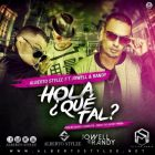 Alberto Stylee Ft. Jowell Y Randy - Hola Que Tal MP3