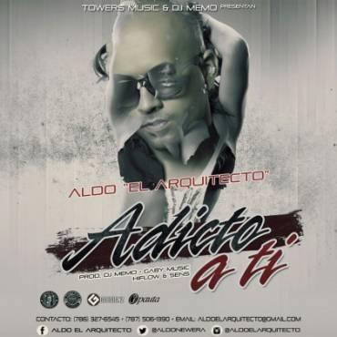 Aldo El Arquitecto - Adicto A Ti MP3