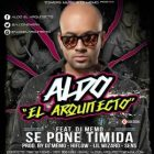 Aldo El Arquitecto Ft. DJ Memo - Se Pone Timida MP3