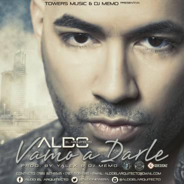 Aldo El Arquitecto - Vamo A Darle MP3
