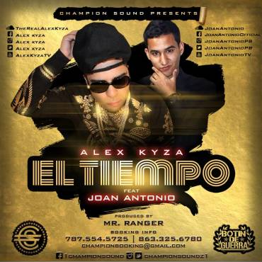 Alex Kyza Ft. Joan Antonio - El Tiempo MP3