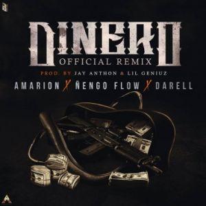 Amarion Ft. Ñengo Flow, Darell - Dinero Remix MP3