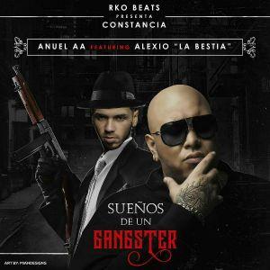 Anuel AA Ft. Alexio La Bestia - Sueños De Un Ganster MP3