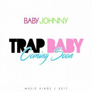 Baby Johnny - Trap Baby MP3