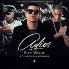 Blue Wayze Ft. Darell Y Anonimus - Adios MP3