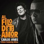Carlos Vives Ft. Wisin - Al Filo De Tu Amor Remix MP3