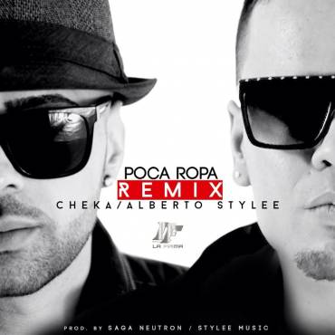 Cheka Ft. Alberto Stylee - Poca Ropa Remix MP3