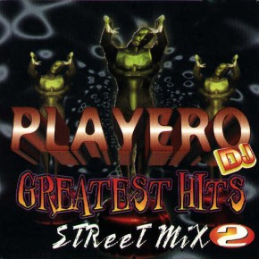 DJ Playero - Greatest Hits Street Mix 2 (1996) Album