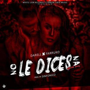 Darell Ft. Farruko - No Le Dices Na Remix MP3