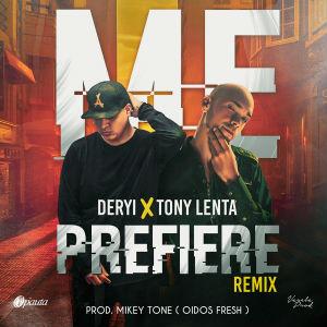 Dervy Ft. Tony Lenta - Me Prefiere Remix MP3