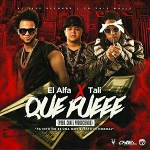 El Alfa Ft. Tali - Que Fue MP3