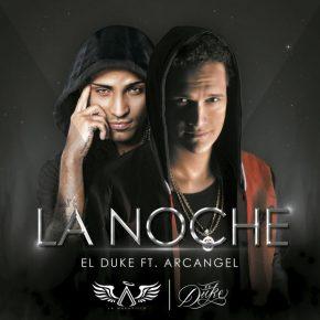 El Duke Ft. Arcángel - La Noche MP3