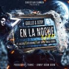 Guillo Y Ozby Ft. Alexio, Lary Over, Lito Kirino Y Mala Vibra - En La Noche (Remix) MP3