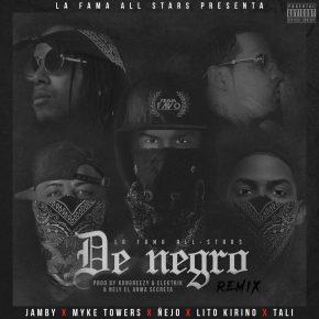 Jamby El Favo Ft Ñejo, Mike Towers, Lito Kirino Y Tali - De Negro Remix MP3