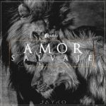 Jayko - Amor Salvaje MP3