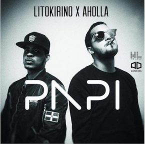 Lito Kirino Ft. AHoLLa - Papi MP3