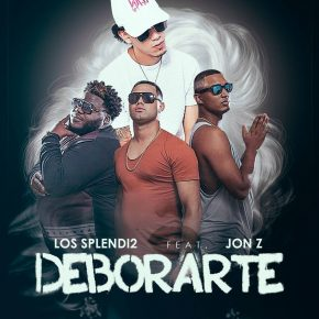 Los Splendi2 Ft. Jon Z - Deborarte MP3