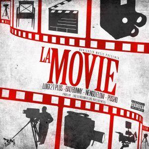 Luigi 21 Plus Ft. Bad Bunny, Ñengo Flow, Pusho - La Movie MP3