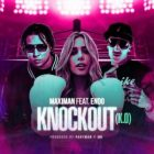 Maximan Ft. Endo - Knockout (K.O) MP3