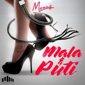 Messiah - Mala y Puti MP3