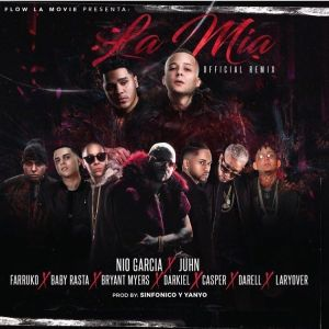 Nio Garcia Ft. Juhn, Farruko, Baby Rasta, Bryant Myers, Darkiel, Casper, Darell, Lary Over - La Mía Remix MP3