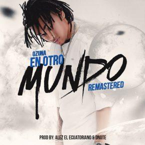 Ozuna - En Otro Mundo (Remastered) MP3
