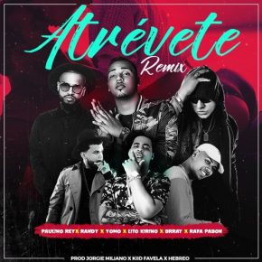 Paulino Rey Ft. Randy, Yomo, Liro Kirino, Brray Y Rafa Pabon - Atrevete Remix MP3